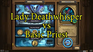 priest deck hearthstone hearthstone deathwhisper with a basic priest deck