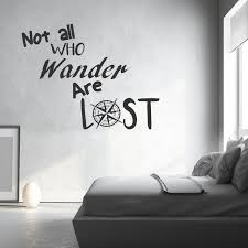 Bedroom Wall Decal Quote Removing Decals From Walls Not All Who Wander Are Lost Stickers Quotes Vinyl Diy Home