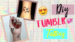 DIY Tumblr Inspired Temporary Tattoos