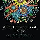 Adult Coloring Book Designs Stress Relief Garden Mandalas Animals