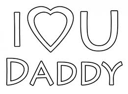I Love You Daddy Coloring Page