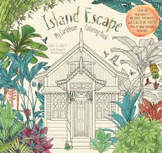 Island Escape Adult Coloring Book Printed On High Quality Thick Watercolor Paper That Highlights The