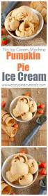 Cooked Pumpkin Pie Moonshine by Pumpkin Pie Ice Cream Recipe Pumpkin Pies Pies And Food