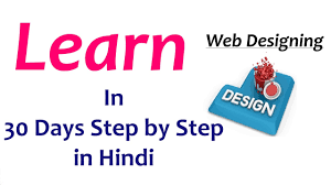 Learn Webdesign in Hindi or Became a Web Designer by Learning Web