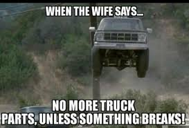 Funny Truck Memes - Page 52 - Ford Powerstroke Diesel Forum