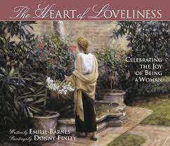 The Heart Of Loveliness: Celebrating The Joy Of Being A Woman ... The Spirit Of Loveliness By Emilie Barnes 1992 Hardcover Ebay Good Manners For Todays Kids Teaching Your Child The Right Best 25 And Ideas On Pinterest Noble Books Heart Celebrating Joy Being A Woman More Hours In My Day Proven Ways To Organize Home Book Sue Your Bible Art Journaling Study Or Event 1arthouse 76 Best Daily Devotional Books Images A Little Book Courtesy Kindness Young Ladies Princess Making Royal Guide Becoming Girl 038 O Hollow World Martha Wells