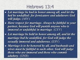 The Marriage Bed Is Undefiled by Honoring Marriage U201cmarriage Is Honorable Among All And The Bed