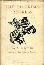 The Pilgrim s Regress by C S Lewis AbeBooks