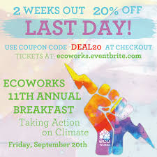 EcoWorks - FINAL DAY! 20% Off Breakfast Tickets! There ... All Green Discount Code Case Boss Shipping Code Promo Airbnb 2019 Eventbrite Coupon Vitamix Uk How To Add A Action Blocks Available With Email Plus Framework Lkedin Premium Career Coupon Widget Setup Gleam 100 Upcoming Social Media Tech Events Packersproshop Com Berkshire Theater Group Creating Refer Friend Reward Or Sold Out Barkhappy Boston Pup Ice Cream Benefiting Apply Access Your Order