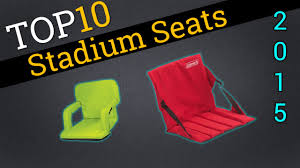 Custom Stadium Chairs For Bleachers by Top 10 Stadium Seats 2015 Compare The Best Stadium Seats Youtube