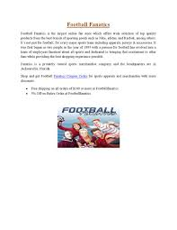 Football Fanatics Coupon Codes By Sandria Evey - Issuu Dolphin Discount Code Lifeproof Case Coupon Liverpool Fc Best Deals Hotels Boston Ddr Game Coupons Boat Wolverine Fanatics Mens Wearhouse Shbop January 2018 Wcco Ding Out 15 Off Eastbay Renaissance Dtown Nashville Mma 30 Cellular Trendz Codes Lands End Promo March Kohls Percent Usa Sport Group Simply Be Fanatics Promo Codes Up To 35 Off