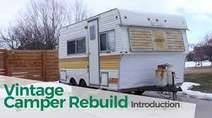 104 Restored Travel Trailers Vintage Camper Trailer Rebuild The Introduction Youtube