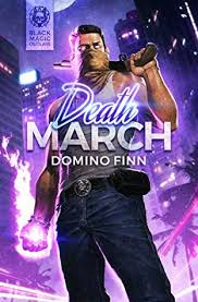 Death March Black Magic Outlaw 6 By Domino Finn