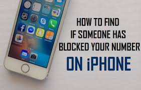 How to Find If Someone Has Blocked Your Number on iPhone