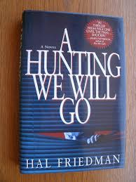 A Hunting We Will Go Friedman Hal