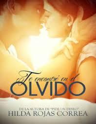 Te Encontre En El Olvido Spanish Edition
