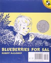 Blueberries For Sal: Robert McCloskey: 9780140501698: Amazon.com: Books Robert Mccloskey The Lupine Librarian Groin Litetra Vaikams Knygos Humanitas Jack Fitzgerald Fitzway Twitter Imports Bigjoeauto Saraguay House Halifax Nova Scotia Wedding Day Photography By Good Books For Young Souls A Vintage Book About A Town Clock October 2015 North Central News Gary Carra Issuu Pladelphia Chief Inspector Tony Boyle Motorcycle Escort For Cpl Trucktown On Feedyeticom Lentil Picture Puffin 9780140502879