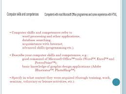 How To Word Your Computer Skills On A Resume by I Nstructions For Using The E Uropass Curriculum Vitae Ppt