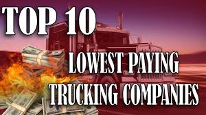 Top 10 Lowest Paying Trucking Companies - YouTube Top 10 Logistics Companies In The World Youtube Gleaning The Best Of 50 Trucking Firms Joccom Why Trucking Shortage Is Costing You Transport Topics Hauling In Higher Sales Lowest Paying Companies Offer Up To 8000 For Drivers Ease Shortage Sanchez Inc Blackfoot Id Truck Washouts 5 Largest Us Become An Expert On What Company Pays Most By Watching Truckload Carriers Gain Pricing Power How Much Does It Cost Start A Services Philippines Cartrex