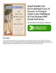 Epub Kindle The Seven Spiritual Laws Of Success A Practical Guide To Fulfillment Your Dreams PDF Ebook Full Series Click Button Below Download