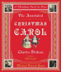 The Annotated Christmas Carol A In Prose By Charles