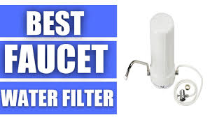 Culligan Kitchen Faucet Water Filter by Best Faucet Water Filter Top 5 Faucet Water Filter In 2017 Youtube