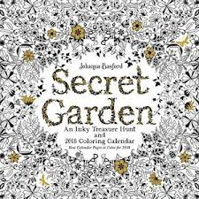 Secret Garden 2018 Wall Calendar An Inky Treasure Hunt And Coloring