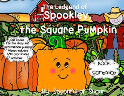 Spookley The Square Pumpkin Writing Activities by Spookley The Square Pumpkin Story Companion W Story And
