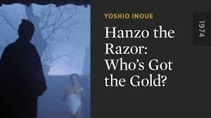 100 The Razor Hanzo The Whos Got The Gold Criterion Channel