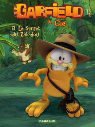 Garfield Cie Tome 13 Secret De Zabadou Le BD Éditions Dargaud