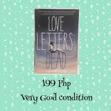 Love Letters to the Dead Ava Dellaira Books Books on Carousell