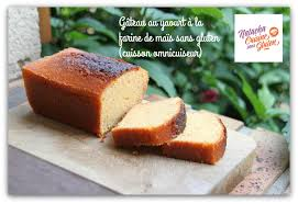 recette de cuisine gateau gâteau au yaourt sans gluten farine de maïs ma cuisine sans gluten
