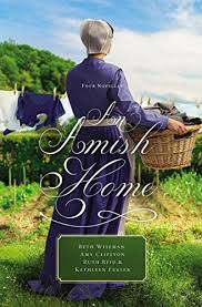 An Amish Home Four Novellas By Wiseman Beth Clipston Amy