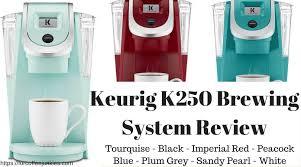 Keurig K250 Brewing System Review