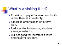 Define Annual Sinking Fund by 7 1 Chapter 7 Bonds And Their Valuation Key Features Of Bonds Bond