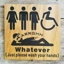 Printable Handicap Bathroom Signs by All Gender Restroom Sign Whatever Just Wash Your Hands Pirate