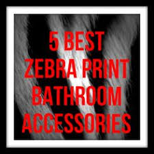 Zebra Print Bathroom Accessories Uk by Zebra Print Bathroom Bathroom Pinterest Zebra Print Bathroom
