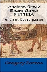 Ancient Greek Board Game Petteia Games Edition Gregory Zorzos 9781441457141 Amazon Books