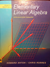 Elementary Linear Algebra Applications Version 10ed