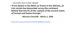 Churchills Iron Curtain Speech Analysis by Opcvl Learning Objective Understand How To Assess The Value And