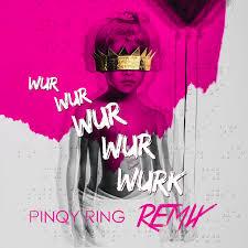 Pinqy Ring Work Remix