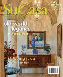 Emser Tile Albuquerque New Mexico by Su Casa El Paso U0026 Southern New Mexico Spring 2017 Digital