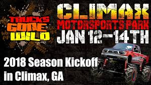 JAN. 12-14, 2018 – CLIMAX MOTORSPORTS PARK – CLIMAX, GA | Www ... Mud Trucks Gone Wild Okchobee Prime Cut Pro 44 Proving Grounds Trucks Gone Wild Sunday 6272016 Rapid Going Too Hard Live Ertainment 2017 Awesome Michigan Jam Karagetv Events Mud Crazy 4x4 Action Sling Mud Places To Visit Iron Horse Freestyle Speed Society At Damm Park Busted Knuckle Films The Redneck The Singer Slinger Monster Truck Creates One Hell Of A Smokeshow At