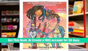 PDF Lacy Sunshine S Southwestern Indians And Dreamcatchers Coloring Book Indian Maidens