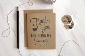Rustic Kraft Thank You Bridesmaid Card It Is Very Important For The Maid Of Honor Or