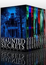 Haunted Secrets Boxset A Collection Of Riveting House