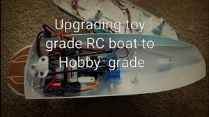 upgrading toy grade rc boat to hobby grade youtube