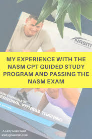 My Experience With The NASM CPT Guided Study Program And ...