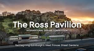 100 Edinburgh Architecture The Ross Pavilion International Design Competition
