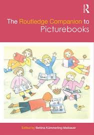 Containing Forty Eight Chapters The Routledge Companion To Picturebooks Is Ultimate Guide It Contains A Detailed Introduction